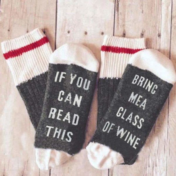 Funny If You Can Read This Bring Me A Glass Of Wine Socks 2