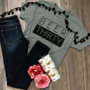 Beer Thirty Fashion Short Sleeve T-Shirt