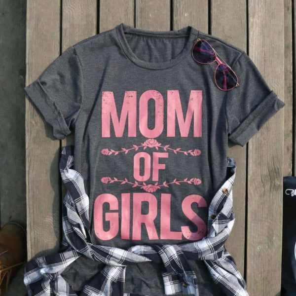 Mom of Girls T-Shirts