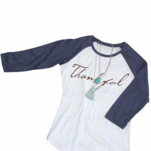 Thankful O-Neck Three Quarter Sleeve Baseball Shirt