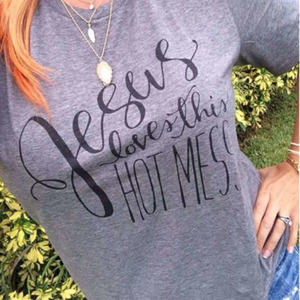 Jesus Loves This Hot Mess Christian T-Shirt 3