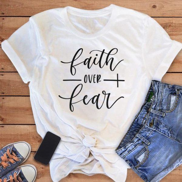 Faith Over Fear Christian T-Shirt 14
